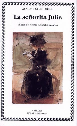 LA SEÑORITA JULIA, de Johan August Strindberg Julie
