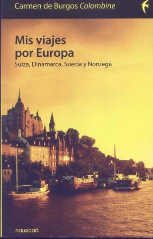 Mis Viajes Por Europa De Carmen De Burgos