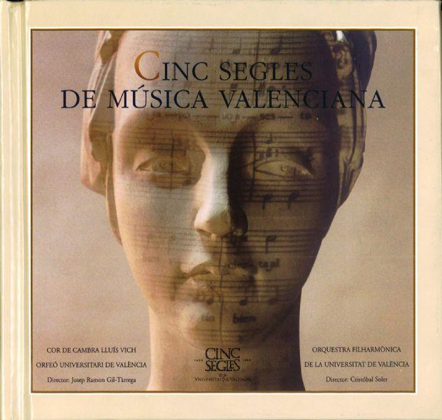 Cinc segles de música valenciana