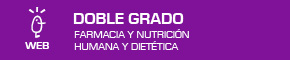 Doble Grado en Farmacia y Nutrición Humana y Dietética