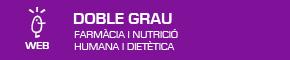 Doble Grau en Farmàcia i Nutrició Humana i Dietètica