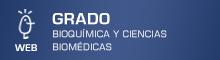 Grado en Bioquímica y Ciencias Biomédicas