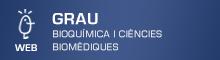 Grau en Bioquímica i Ciències Biomèdiques