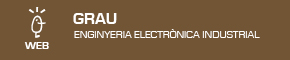 Grau en Enginyeria Electrònica Industrial