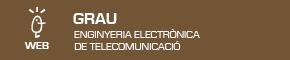 Grau en Enginyeria Electrònica de Telecomunicació
