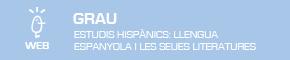 Grau en Estudis Hispànics: Llengua Espanyola i les seues Literatures