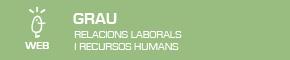 Grau en Relacions Laborals i Recursos Humans