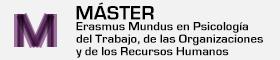 Máster en Erasmus Mundus en Psicología del Trabajo, de las Organizaciones los Recursos Humanos