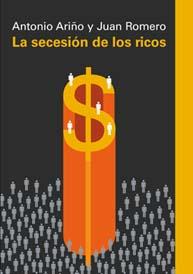 La secesión de los ricos (Galaxia Gutenberg)