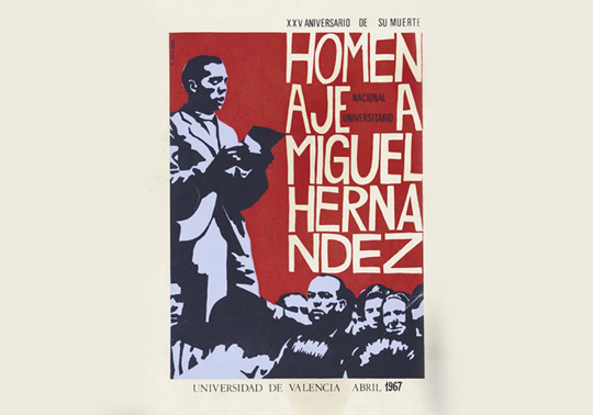 Cartell homenatge a Miguel Hernández, UV abril 1967