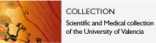 COLLECTION Scientific Medical collection of the University of Valencia