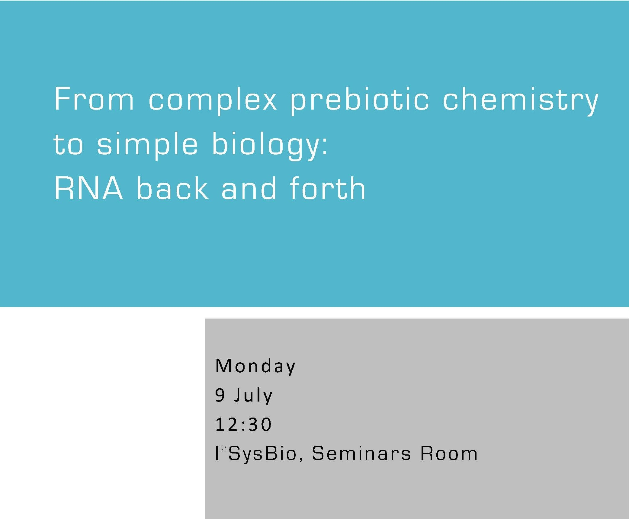 From complex prebiotic chemistry to simple biology: RNA back and forth