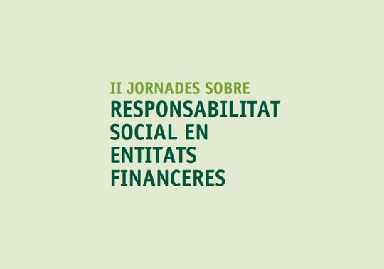 2nd Sessions on Social Responsibility in Financial Entities