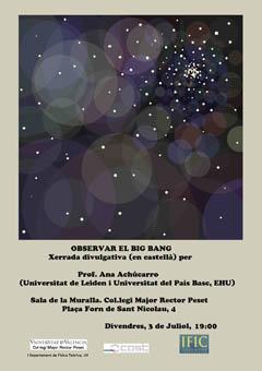 Cartel que anuncia la charla de la profesora Achúcarro sobre el Big Bang.