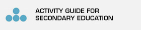 Activity guide for secondary education