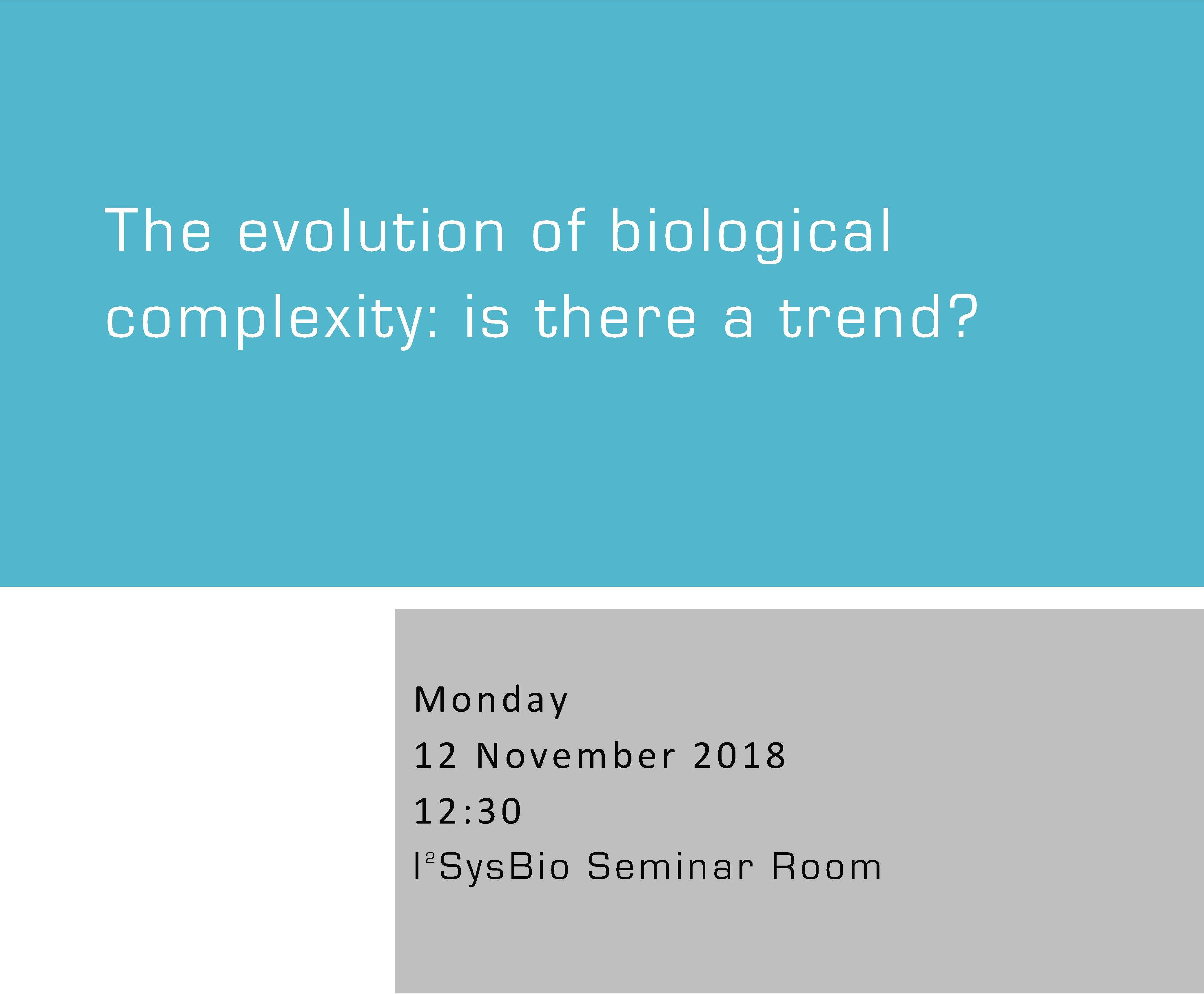 The evolution of biological complexity: is there a trend?