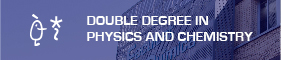 Double Degree in Physics and Chemistry