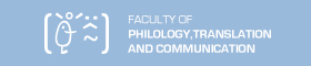 Faculty of Philology, Translation and Communication