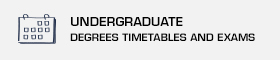 Undergraduate degrees: Timetables and exams