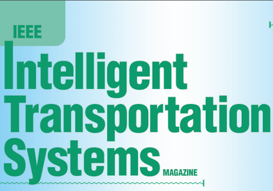 Reviewer of the journal Intelligent Transportation Systems Magazine