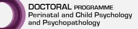 Doctoral Programme in Perinatal and Child Psychology and Psychopathology