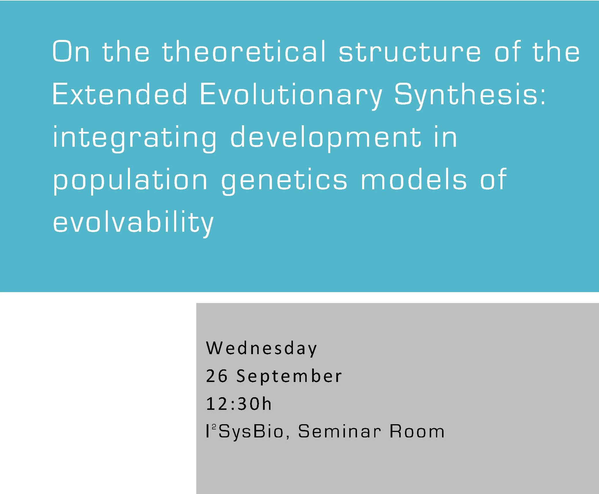 On the theoretical structure of the Extended Evolutionary Synthesis: integrating development in population genetics models of evolvability
