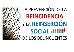 Seminar the relapse prevention and the social reintegration of offenders