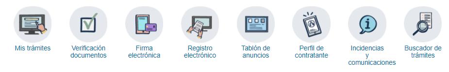 Iconos alineados horizontalmente con acceso directo a gestiones resaltadas o más comunes: mis trámites, verificación de documentos, firma, registro electrónico, tablón anuncios, perfil contratante, incidencias y comunicaciones y buscador de trámites