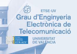 Grau en Electrònica de Telecomunicació.