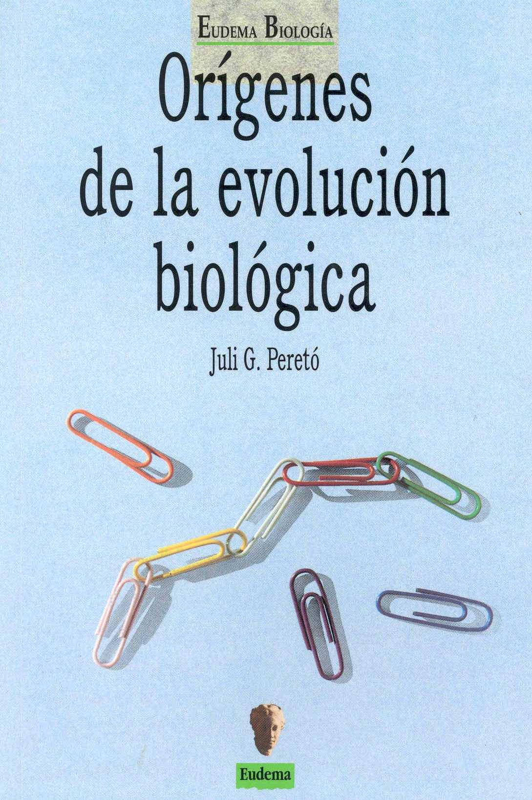 Evolucion Quimica y Biologica de la Evolución Biológica